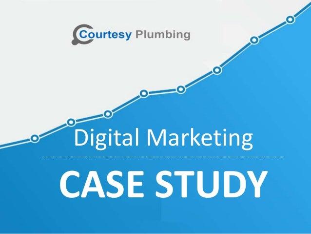 Digital Marketing…………………………………………………………………………………………………………………………………………………………………………………… CASE STUDY