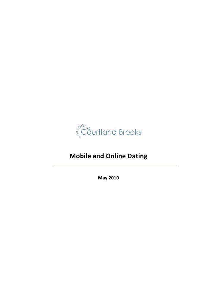 Mobile and Online Dating        May 2010