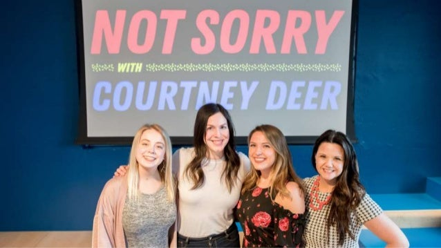 Sorry, Not Sorry Event with Courtney Deer Slide 3