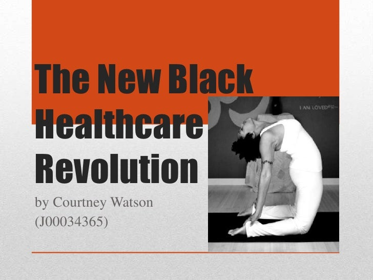 The New BlackHealthcareRevolutionby Courtney Watson(J00034365)