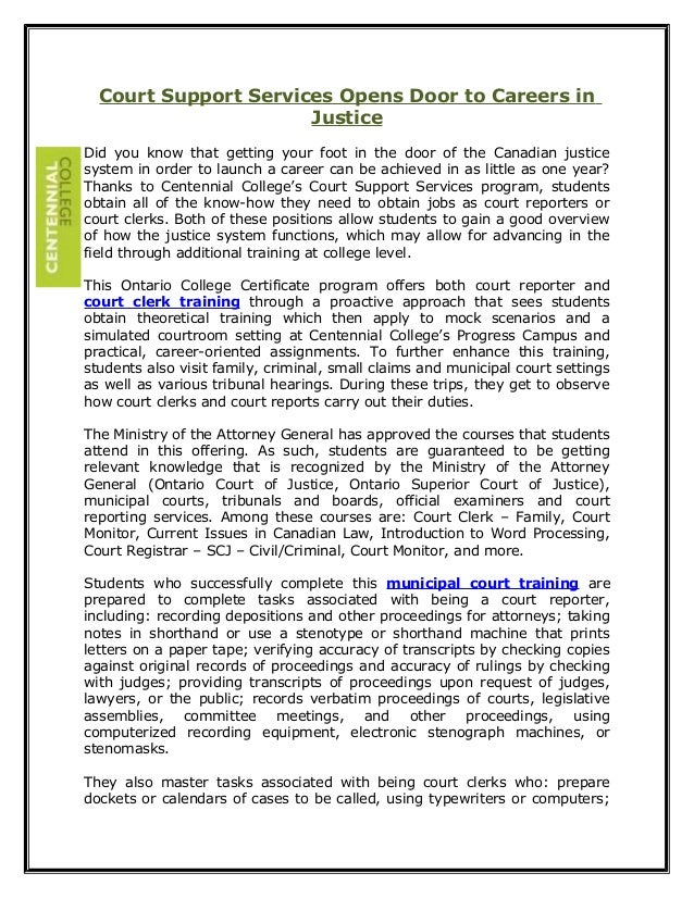Court Support Services Opens Door to Careers in Justice Did you know that getting your foot in the door of the Canadian ju...
