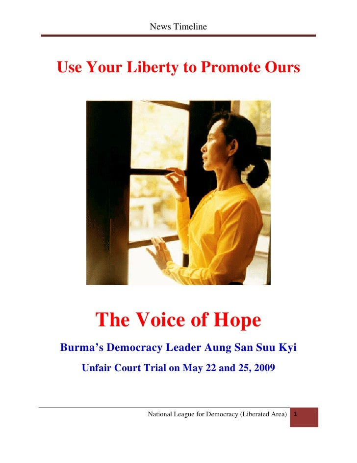 News Timeline         Use Your Liberty to Promote Ours               The Voice of Hope     Burma's Democracy Leader Aung ...