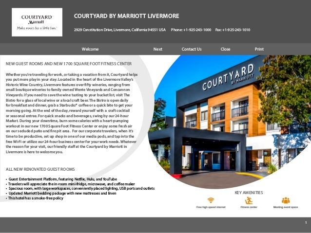 COURTYARD BY MARRIOTT LIVERMORE 2929 Constitution Drive, Livermore, California 94551 USA Phone: +1-925-243-1000 Fax: +1-92...