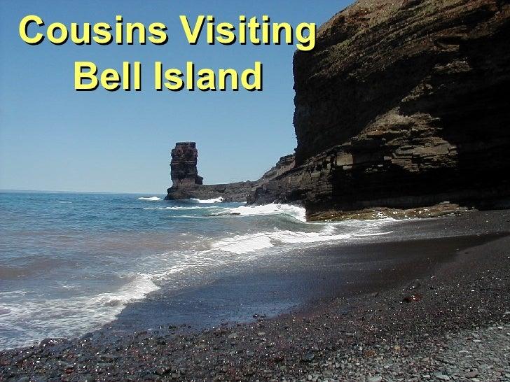Cousins Visiting Bell Island