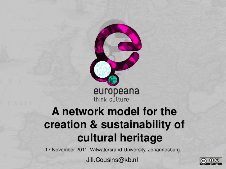 Thank you A network model for thecreation & sustainability of       cultural heritage            Name17 November 2011, Wit...