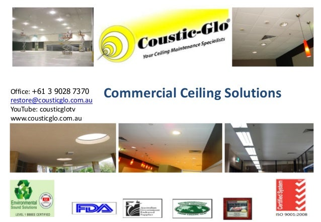 Office: +61 3 9028 7370restore@cousticglo.com.au                            Commercial Ceiling SolutionsYouTube: cousticgl...