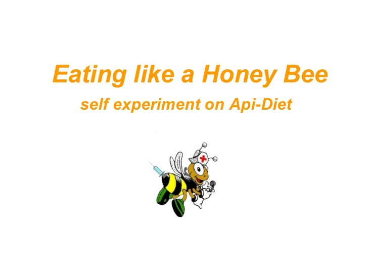 Eating like a Honey Bee   self experiment on Api-Diet