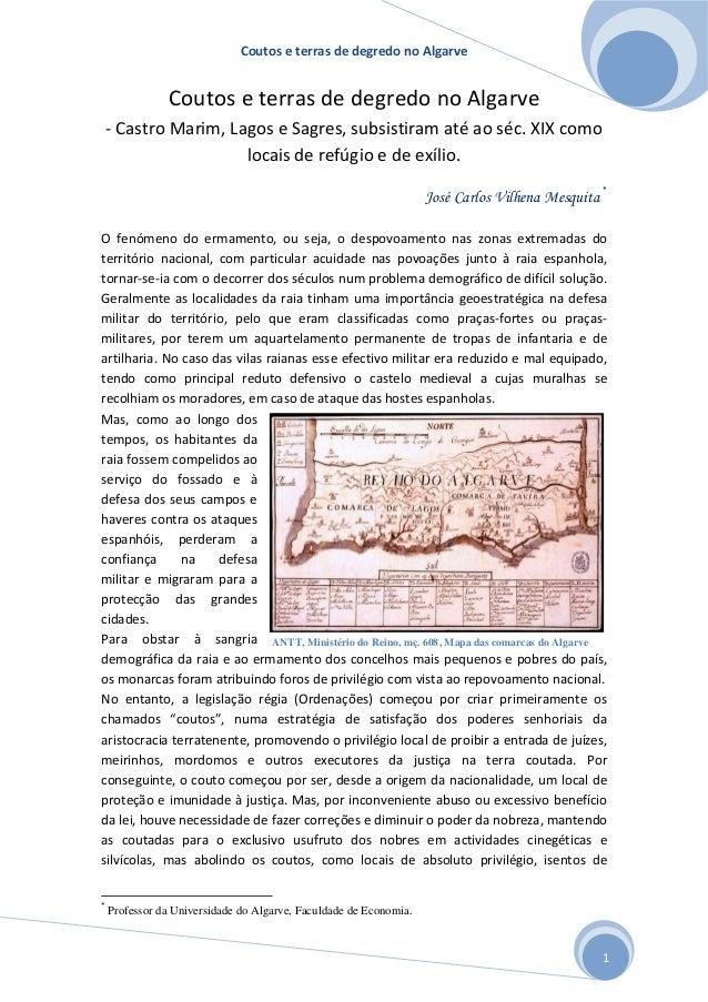 Coutos e terras de degredo no Algarve 1 Coutos e terras de degredo no Algarve - Castro Marim, Lagos e Sagres, subsistiram ...