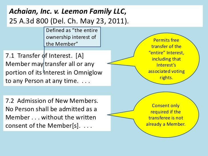 """Achaian, Inc. v. Leemon Family LLC, 25 A.3d 800 (Del. Ch. May 23, 2011).              Defined as """"the entire              ..."""