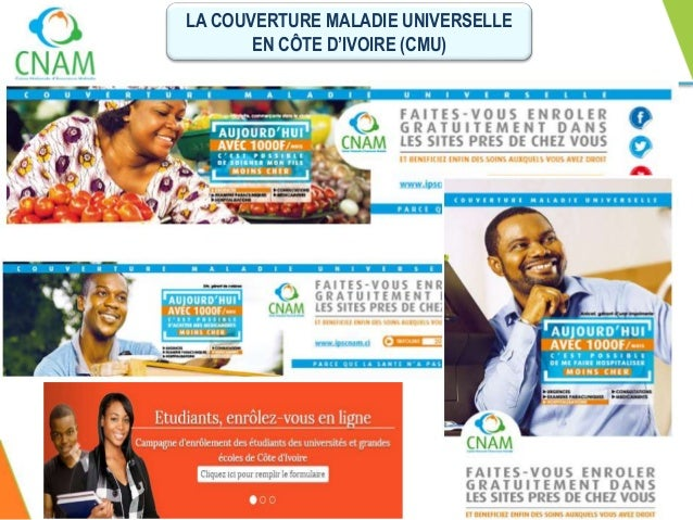 LA COUVERTURE MALADIE UNIVERSELLE EN CÔTE D'IVOIRE (CMU) PLAN DE LA PRESENTATION