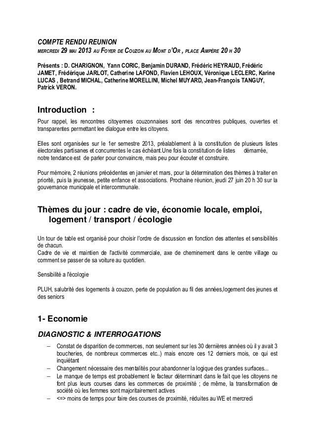 COMPTE RENDU REUNION MERCREDI 29 MAI 2013 AU FOYER DE COUZON AU MONT D'OR , PLACE AMPÈRE 20 H 30 Présents : D. CHARIGNON, ...