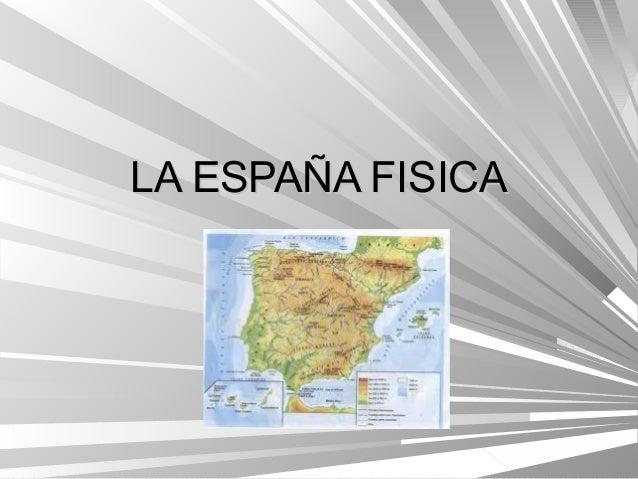 LA ESPAÑA FISICA
