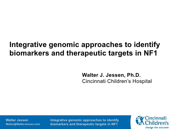 Integrative genomic approaches to identify   biomarkers and therapeutic targets in NF1                                    ...