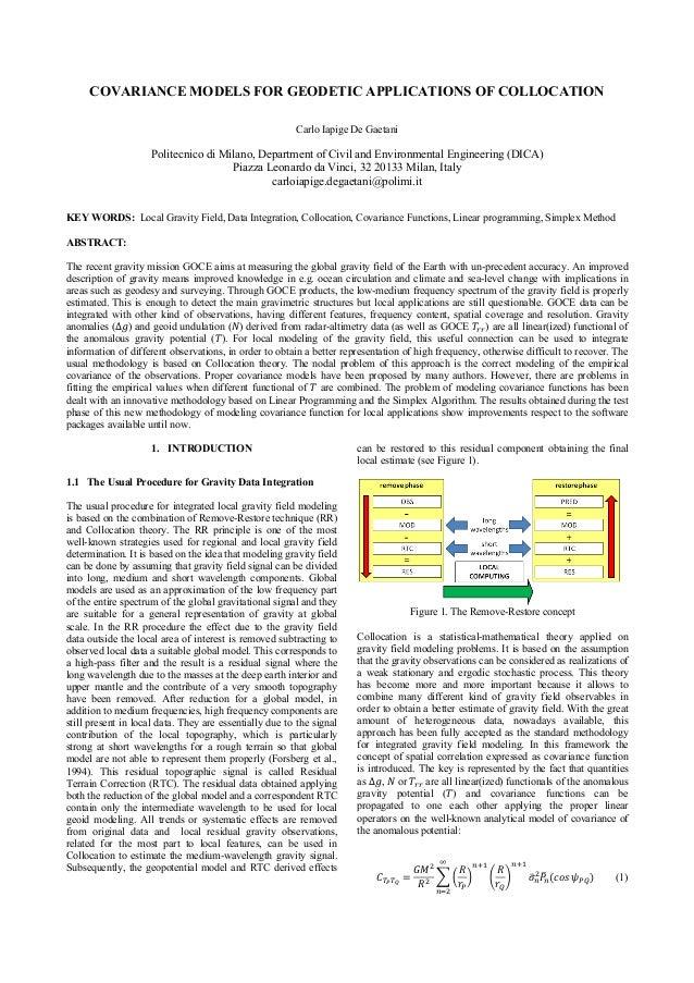 COVARIANCE MODELS FOR GEODETIC APPLICATIONS OF COLLOCATION Carlo Iapige De Gaetani Politecnico di Milano, Department of Ci...