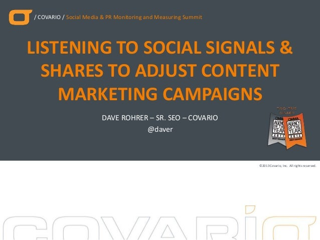 / COVARIO / Social Media & PR Monitoring and Measuring Summit  LISTENING TO SOCIAL SIGNALS & SHARES TO ADJUST CONTENT MARK...