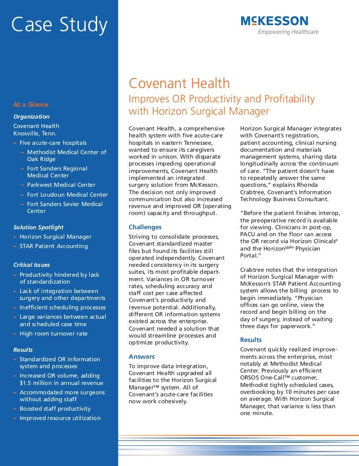 Case Study                                     Covenant HealthAt a Glance                                     Improves OR ...