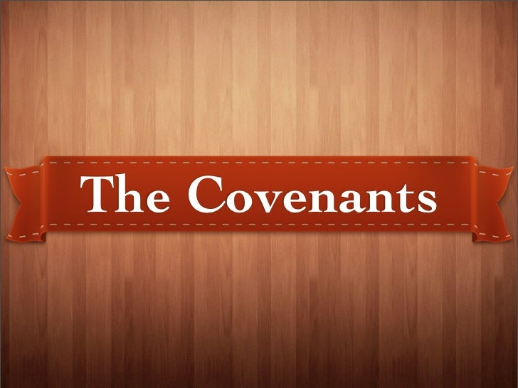 The Covenants