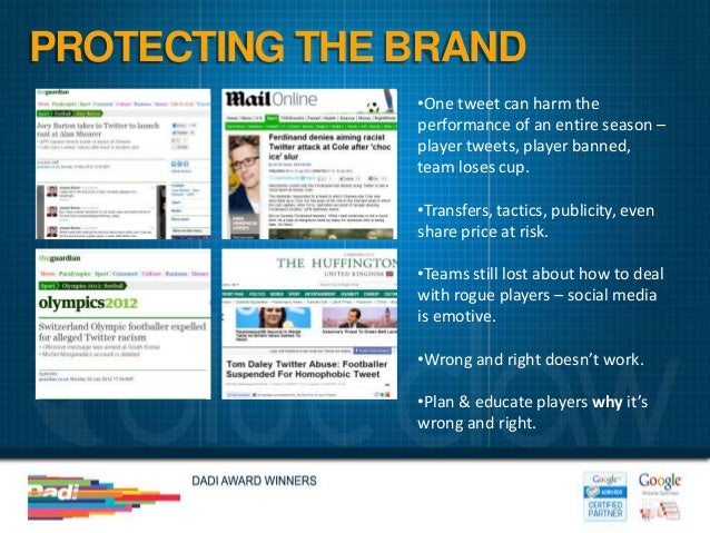 PROTECTING THE BRAND               •One tweet can harm the               performance of an entire season –               p...