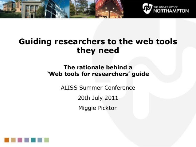 Guiding researchers to the web tools             they need           The rationale behind a      'Web tools for researcher...