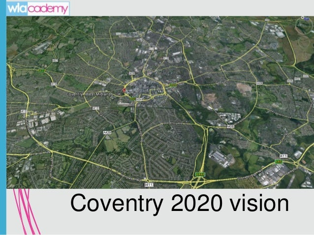 14th October 2013  Coventry 2020 vision