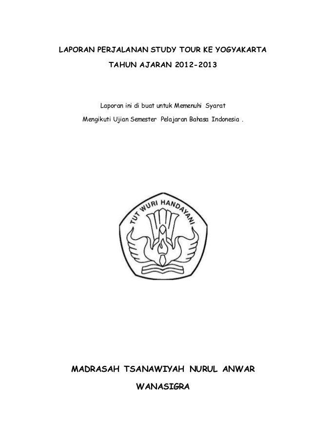 Contoh Laporan Perjalanan Study Tour Ke Yogyakarta Temukan Contoh