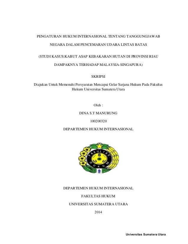 Pdf Skripsi Hukum Lingkungan Internasional Atas Sumber Daya Air Yang Terletak Di Perbatasan Antar Negara Transboundary Water Resources Intan Baiduri Academia Edu