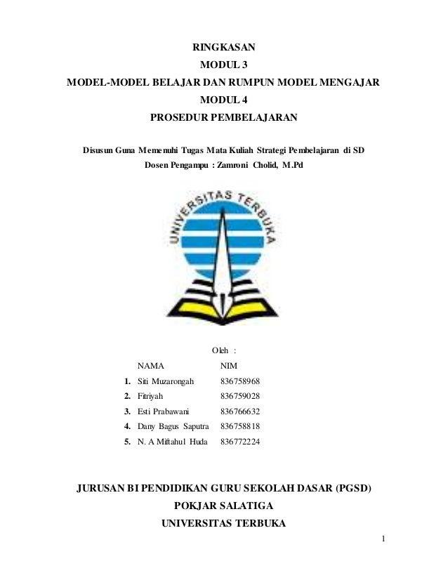 1 RINGKASAN MODUL 3 MODEL-MODEL BELAJAR DAN RUMPUN MODEL MENGAJAR MODUL 4 PROSEDUR PEMBELAJARAN Disusun Guna Memenuhi Tuga...