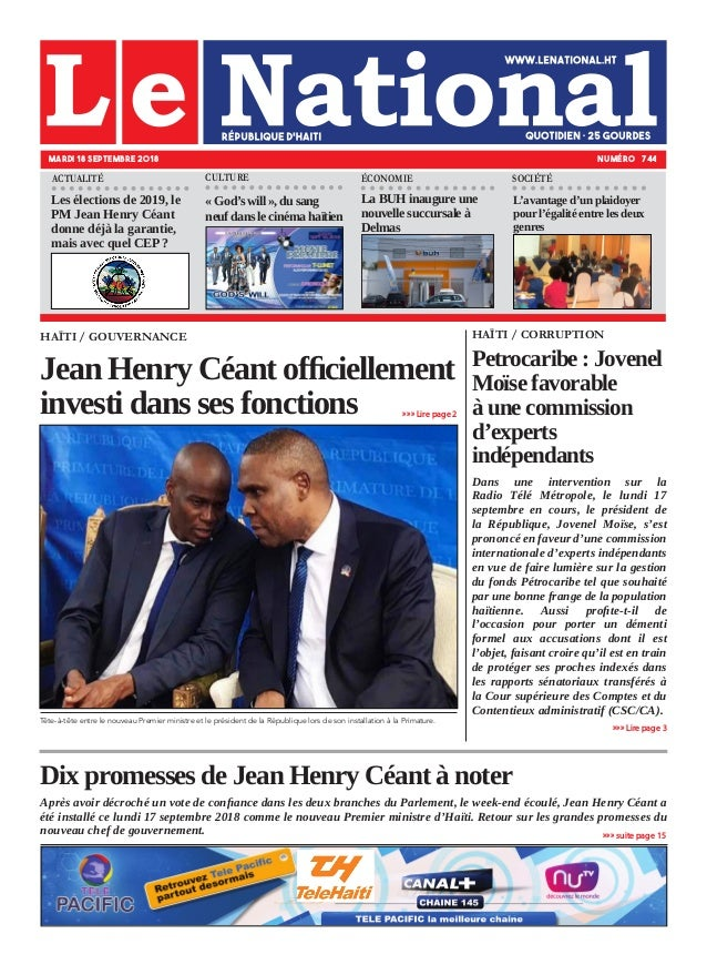 Dix promesses de Jean Henry Céant à noter Après avoir décroché un vote de confiance dans les deux branches du Parlement, l...