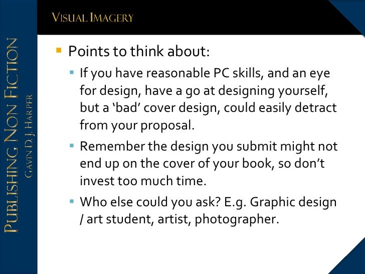 <ul><li>Points to think about: </li></ul><ul><ul><li>If you have reasonable PC skills, and an eye for design, have a go at...