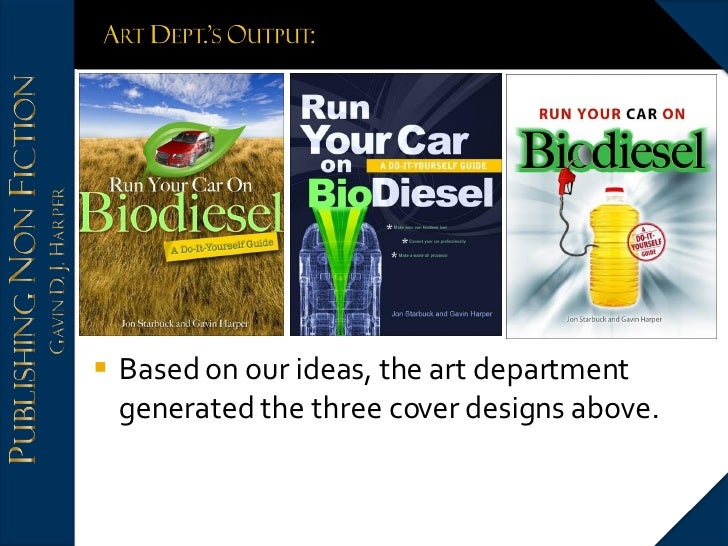<ul><li>Based on our ideas, the art department generated the three cover designs above. </li></ul>