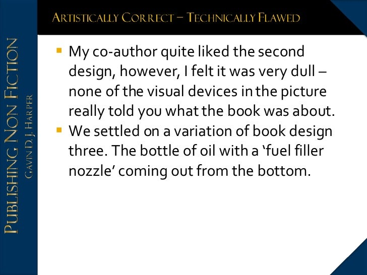 <ul><li>My co-author quite liked the second design, however, I felt it was very dull – none of the visual devices in the p...