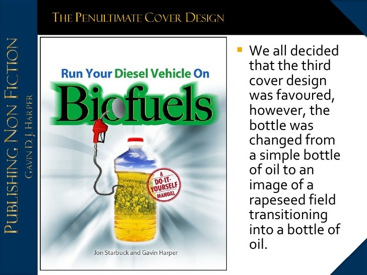 <ul><li>We all decided that the third cover design was favoured, however, the bottle was changed from a simple bottle of o...