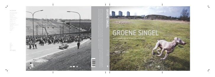 groene singel           geschiedenis van de antwerpse ringruimte                                                          ...