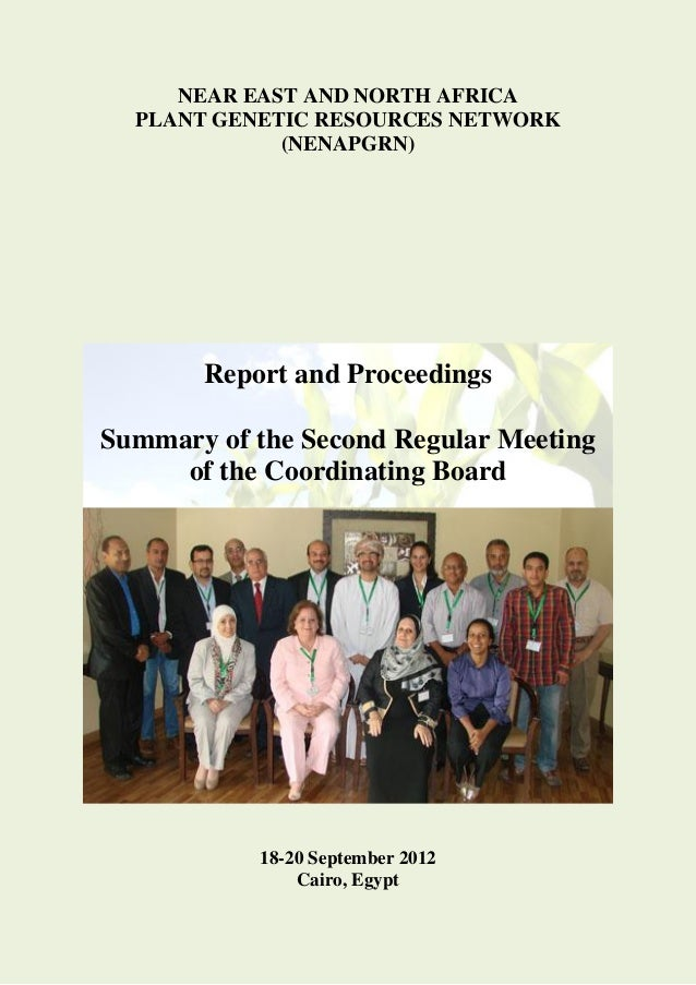 NEAR EAST AND NORTH AFRICA PLANT GENETIC RESOURCES NETWORK (NENAPGRN) Report and Proceedings Summary of the Second Regular...