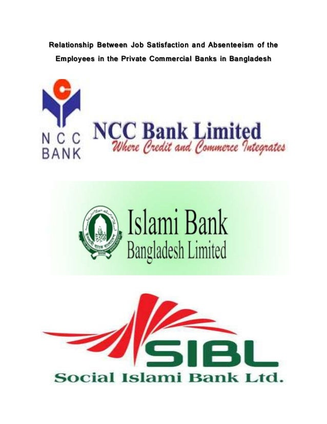 employees job satisfaction of private bank in bangladesh This paper examined the effect of work environment on job satisfaction  satisfaction level of employees in the bank  private universities in bangladesh.