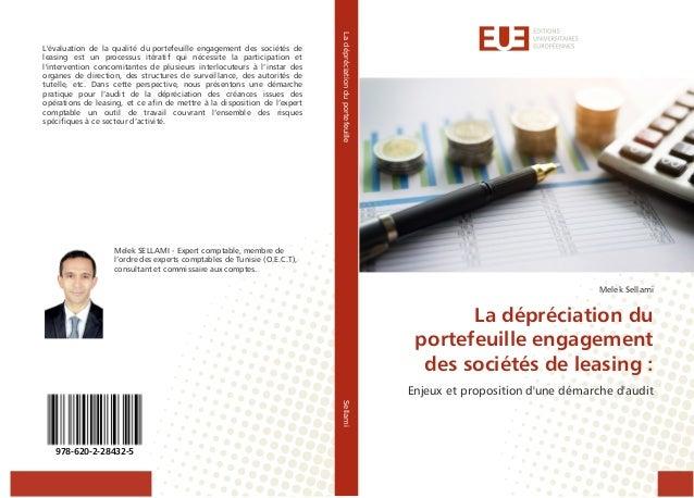 Melek Sellami La dépréciation du portefeuille engagement des sociétés de leasing : Enjeux et proposition d'une démarche d'...
