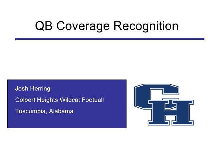 Josh Herring Colbert Heights Wildcat Football Tuscumbia, Alabama QB Coverage Recognition