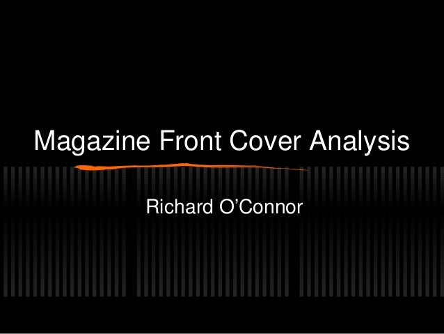 Magazine Front Cover AnalysisRichard O'Connor