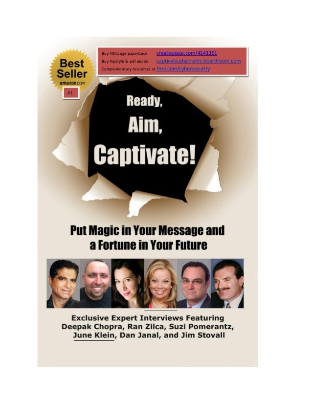 Buy 400 page paperback createspace.com/4141151 Buy flipstyle & pdf ebook captivate.electronic-boardroom.com Complementary ...
