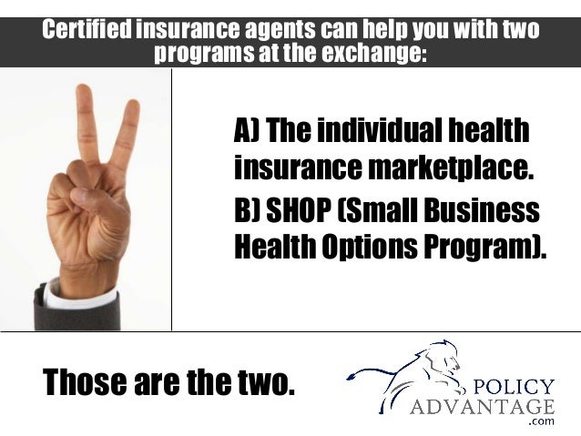 Covered California: Certified Insurance Agent
