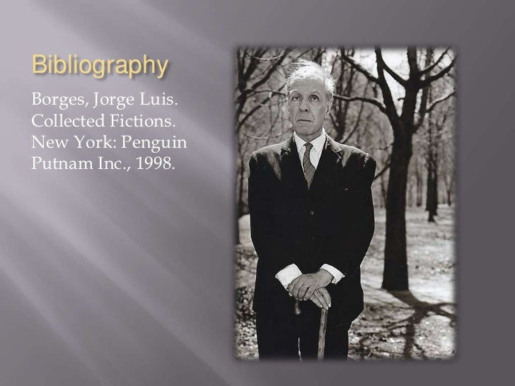an analysis of the use of communal women in the fiction of jorge luis borges Posts about non-fiction written by a quiver of quotes  a million years, but as a communal means of  of imaginary beings by jorge luis borges.