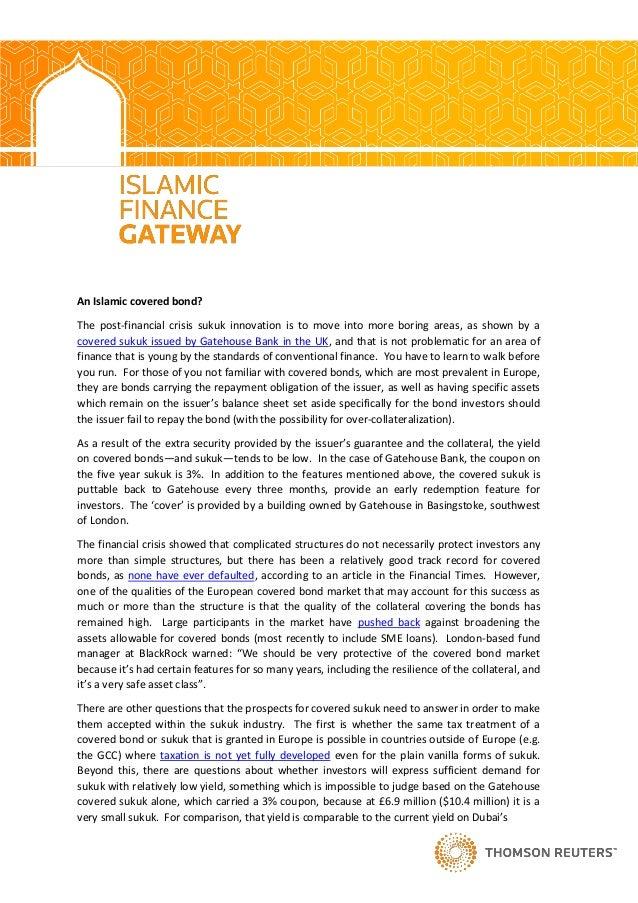 An Islamic covered bond?The post-financial crisis sukuk innovation is to move into more boring areas, as shown by acovered...