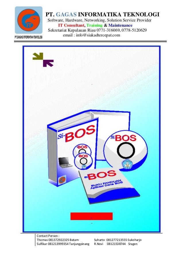 PT. GAGAS INFORMATIKA TEKNOLOGI       Software, Hardware, Networking, Solution Service Provider            IT Consultant, ...