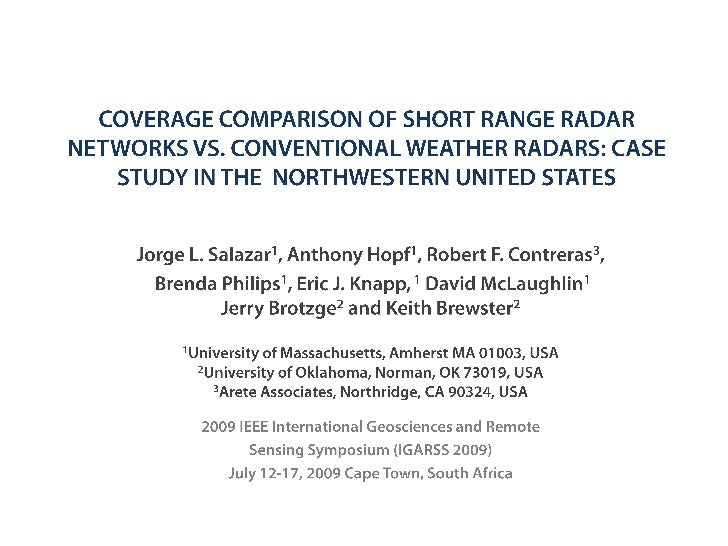 Outline• Introduction• Long-Range Vs. Short-Range Radar deployments• Possible Radar Solutions   – Idealized radar Calculat...