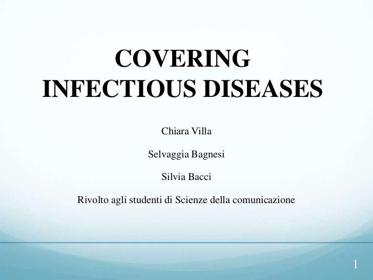 COVERINGINFECTIOUS DISEASES                      Chiara Villa                  Selvaggia Bagnesi                      Silv...