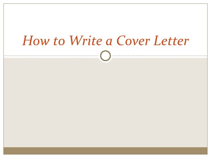 How to write a cover letter for How to writea cover letter