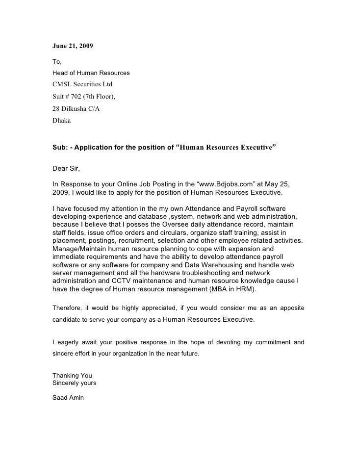 June 21, 2009  To, Head of Human Resources CMSL Securities Ltd. Suit # 702 (7th Floor), 28 Dilkusha C/A Dhaka   Sub: - App...