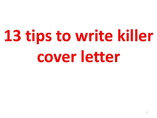 13 tips to write killer cover letter 1