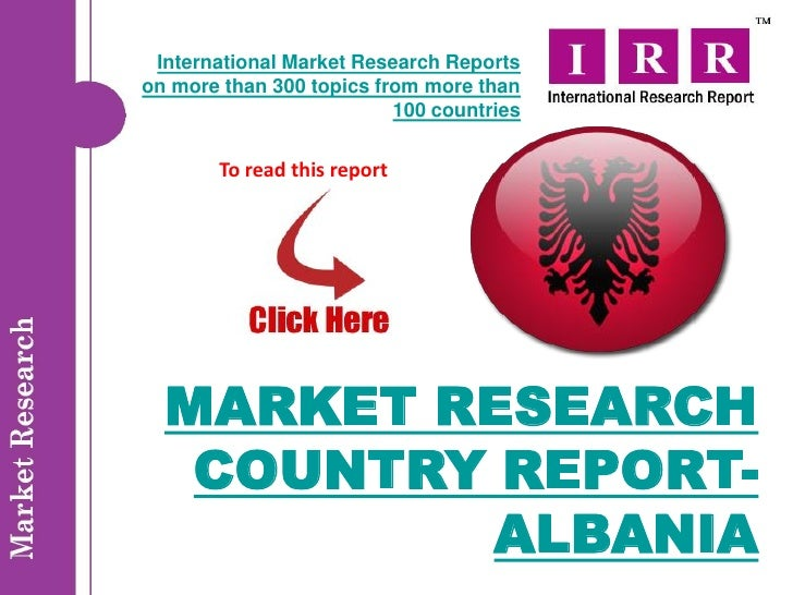 International Market Research Reportson more than 300 topics from more than                          100 countries       T...