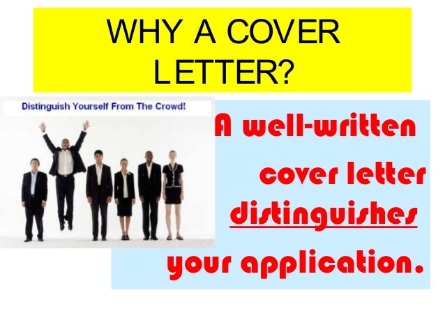 pointers 3 why a cover letter - Writing Cover Letters